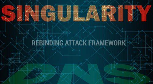 DNS Rebinding Attack Framework – Singularity