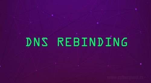DNS Rebinding – Behind The Enemy Lines