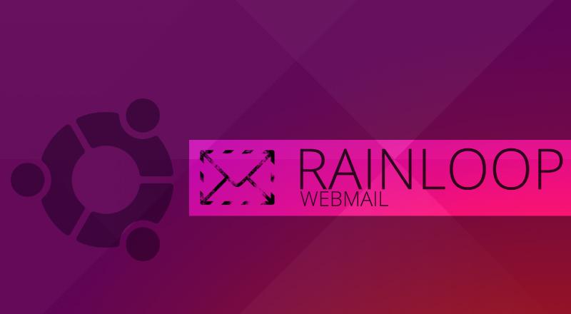 Rainloop Webmail Setup (Nginx – Ubuntu 16.04)